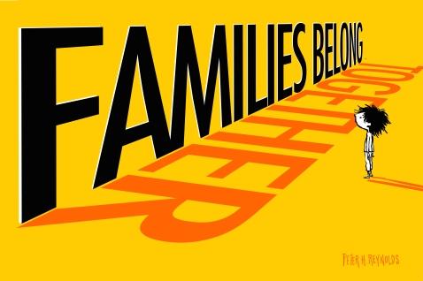 families belong together Peter H Reyolds (1)