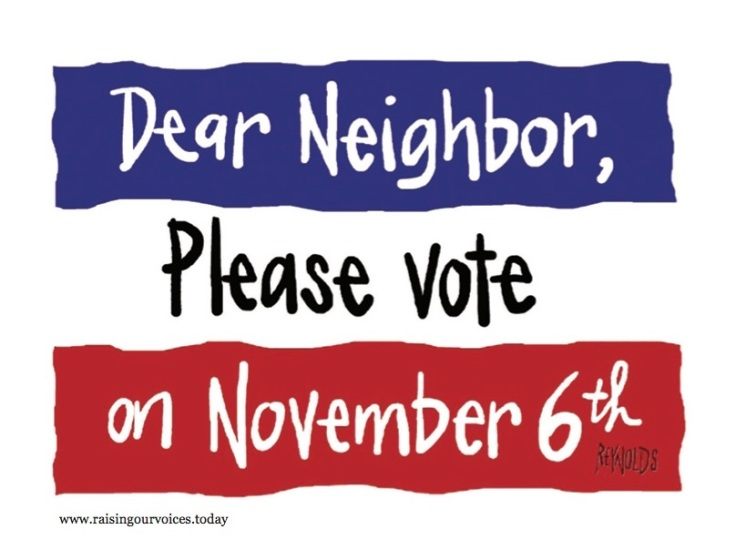 Dear Neighbor red white and blue